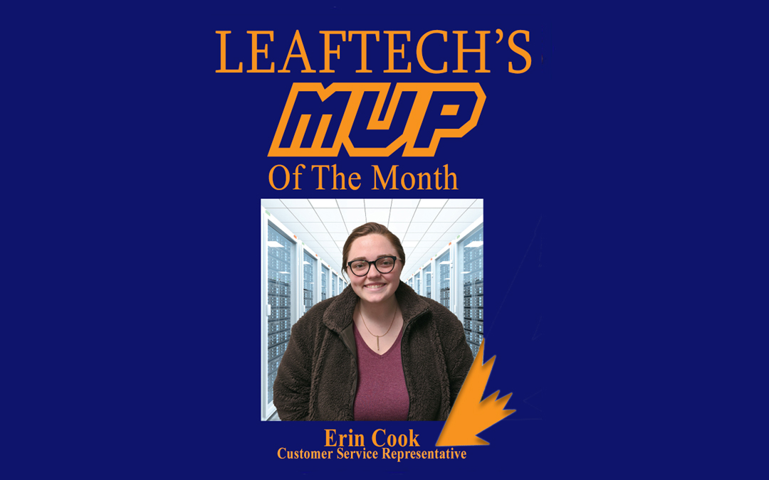 LeafTech is proud to announce Erin Cook as the Customer Service Department MVP of September!